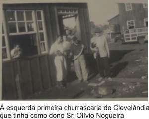 primeira churrascaria de Clevelândia