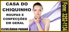 CASA DO CHIQUINHO