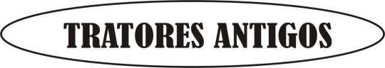 TRATORES ANTIGOS
